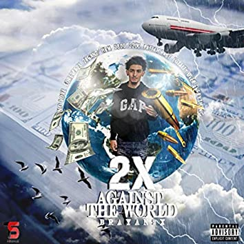 2X Against The World
