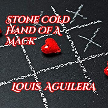 Stone Cold Hand of a Mack (Single)