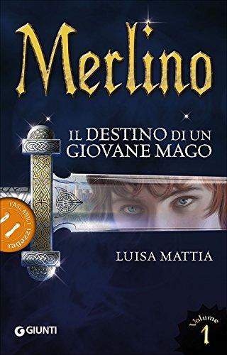 Merlino. Il destino di un giovane mago (Vol. 1)