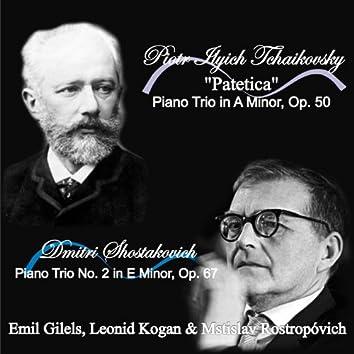 """Tchaikovsky: """"Patetica"""" Piano Trio in A Minor, Op. 50 - Shostakovich: Piano Trio No. 2 in E Minor, Op. 67"""