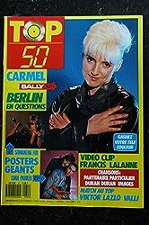 TOP 50 051 1987 02 CARMEL Francis Lalanne Viktor Lazlo Valli + POSTERS GEANTS SAMANTHA FOX LUNA PARKER