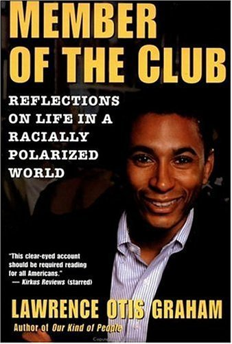 A Member of the Club: Reflections on Life in a Racially Polarized World (English Edition)