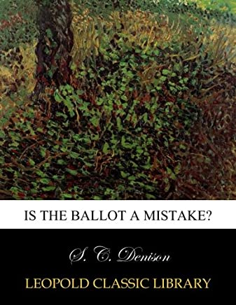 Is the ballot a mistake?