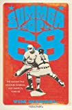 Image of Summer of '68: The Season That Changed Baseball--and America--Forever