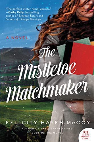 The Mistletoe Matchmaker: A Novel (Finfarran Peninsula)