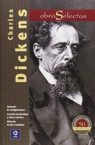 Charles Dickens: Canción de Navidad y otros cuentos / Almacén de Antigüedades...
