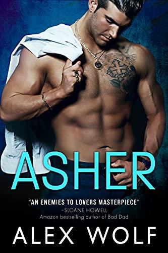 Asher: A Billionaire Enemies-to-Lov…