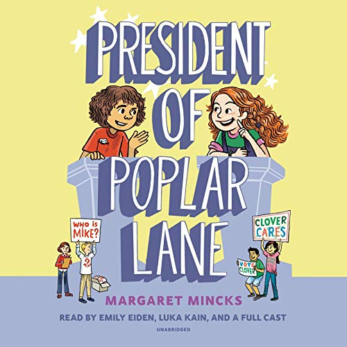 Page de couverture de President of Poplar Lane