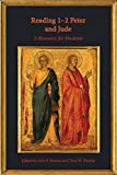 Reading 1-2 Peter and Jude: A Resource for Students (Resources for Biblical Study)