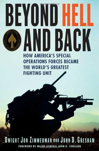 Price comparison product image Beyond Hell and Back: How America's Special Operations Forces Became the World's Greatest Fighting Unit