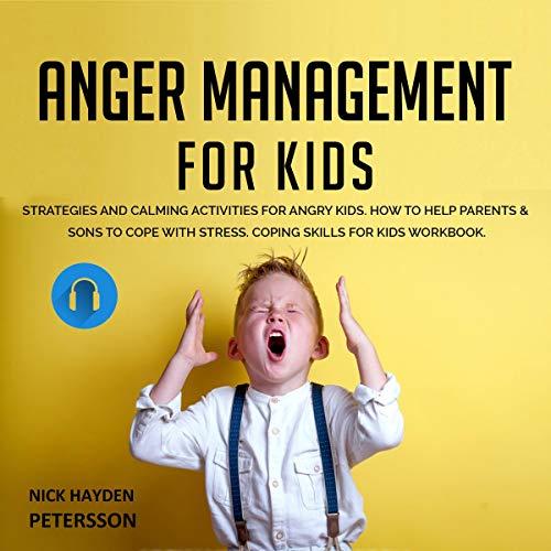 Anger Management for Kids cover art