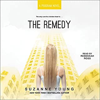 The Remedy                   By:                                                                                                                                 Suzanne Young                               Narrated by:                                                                                                                                 Rebekkah Ross                      Length: 9 hrs and 45 mins     112 ratings     Overall 4.6