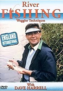 River Fishing - Waggler Techniques Dave Harrell anglais