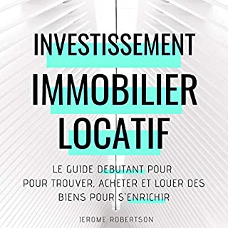 Page de couverture de Investissement Immobilier Locatif [Real Estate Rental Investment]