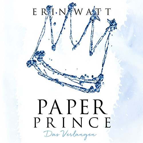 Paper Prince. Das Verlangen  By  cover art