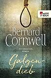 Buchinformationen und Rezensionen zu Galgendieb von Bernard Cornwell