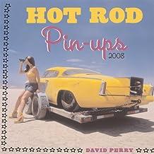 Hot Rod Pin Ups 2008 2008