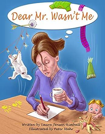 Dear Mr. Wasn't Me