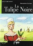 La Tulipe Noire+cd N/e (Chat Noir. Lire Et S'entrainer)