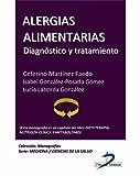 Alergias alimentarias (Este capítulo pertenece al libro Dietoterapia, nutrición clínica y metabolismo)
