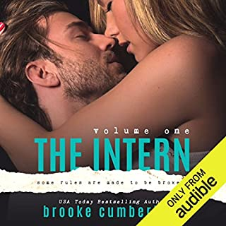 The Intern, Vol. 1                   By:                                                                                                                                 Brooke Cumberland                               Narrated by:                                                                                                                                 Maxine Mitchell,                                                                                        Joe Arden                      Length: 3 hrs and 25 mins     2 ratings     Overall 2.5
