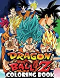Dragon Ball Z Coloring Book: Manga Coloring Book With +50 Il