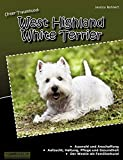Unser Traumhund: West Highland White Terrier: Westie