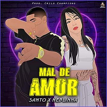 Mal de Amor (feat. Neblinna)