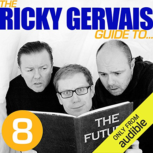 The Ricky Gervais Guide to...THE FUTURE cover art
