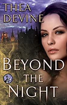 Beyond the Night by [Thea Devine]