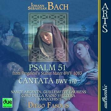 "Bach: Psalm 51 from Pergolesi's Stabat Mater BWV 1083, Cantata ""Vergnügte Ruh, beliebte Seelenlust"" BWV 170"