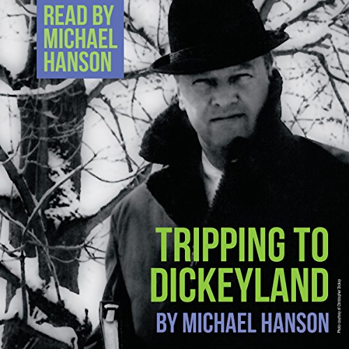 Tripping to Dickeyland audiobook cover art