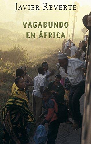 Vagabundo en África (Trilogía de África 2) (Spanish Edition)