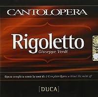 ヴェルディ:歌劇「リゴレット」マントヴァ侯爵練習用