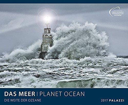 DAS MEER 2017: PLANET OCEAN - Ozean, Küste, Wellen, Strand, Leuchttürme - Format 60 x 50 cm