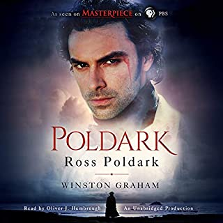 Ross Poldark     A Novel of Cornwall, 1783-1787              By:                                                                                                                                 Winston Graham                               Narrated by:                                                                                                                                 Oliver Hembrough                      Length: 14 hrs and 27 mins     1,999 ratings     Overall 4.6