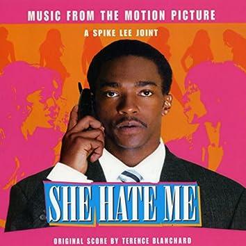 She Hate Me (Spike Lee's Original Motion Picture Soundtrack)