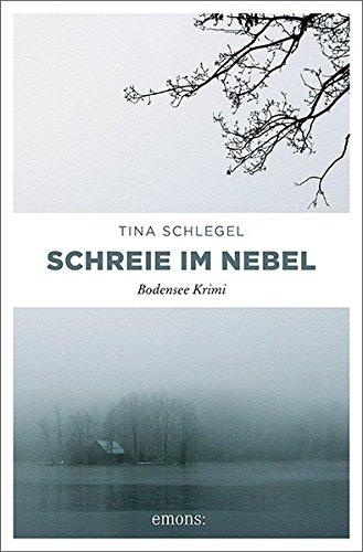 Schreie im Nebel (Bodensee Krimi)