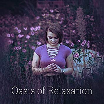 Oasis of Relaxation