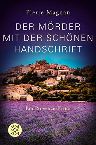Der Mörder mit der schönen Handschrift (Laviolette ermittelt in der Provence 3)