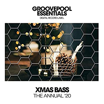 Xmas Bass (The Annual '20)