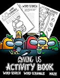Among Us Activity Book: Dozens Of Relaxing Games Featuring Puzzle, Word Search, Maze Game For Among Us Mega Fans Enjoying