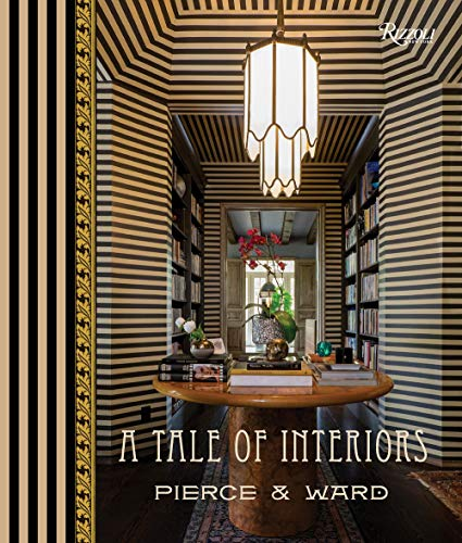 Compare Textbook Prices for A Tale of Interiors  ISBN 9780847863839 by Pierce, Louisa,Ward, Emily,Pierce, Catherine