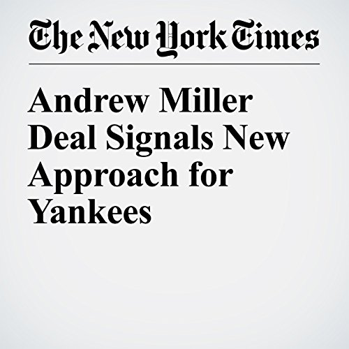 Andrew Miller Deal Signals New Approach for Yankees audiobook cover art