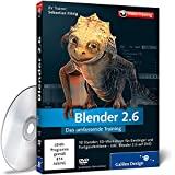Blender 2.6 - Das umfassende Training