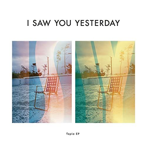 I Saw You Yesterday