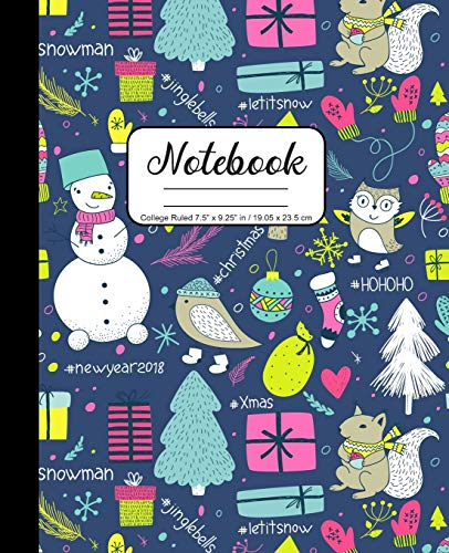 "Notebook College Ruled 7.5"" x 9.25"" in / 19.05 x 23.5 cm: Composition Book, Christmas Collage Snowmen Birds Squirrel Owl Bear Tree Socks Mittens Cover, C784"