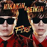 FIRE / HIKAKIN & SEIKIN