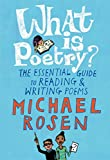 Image of What Is Poetry?: The Essential Guide to Reading and Writing Poems
