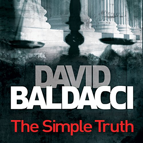 The Simple Truth                   By:                                                                                                                                 David Baldacci                               Narrated by:                                                                                                                                 Jonathan Marosz                      Length: 13 hrs and 13 mins     86 ratings     Overall 4.6